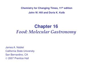 Chapter 16 Food: Molecular Gastronomy