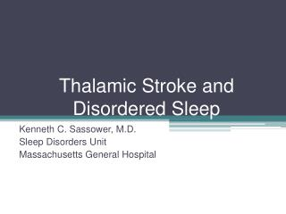 Thalamic Stroke and Disordered Sleep