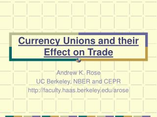 Currency Unions and their Effect on Trade