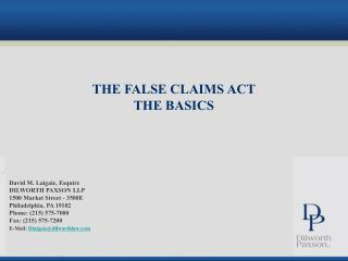 THE FALSE CLAIMS ACT THE BASICS