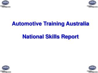 Automotive Training Australia National Skills Report