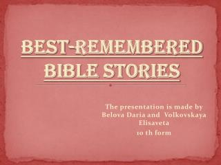 Best-remembered Bible Stories