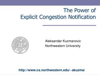 The Power of Explicit Congestion Notification