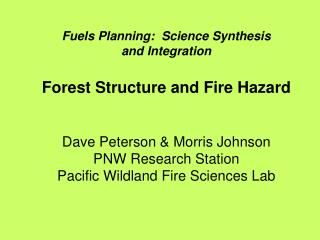 Fuels Planning:  Science Synthesis  and Integration Forest Structure and Fire Hazard