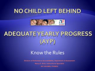 No Child Left  Behind Adequate Yearly Progress (AYP)