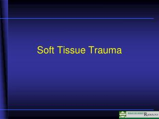 Soft Tissue Trauma