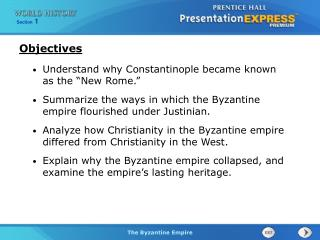 "Understand why Constantinople became known as the ""New Rome."""