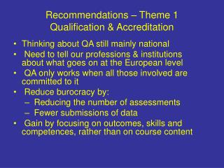 Recommendations – Theme 1 Qualification & Accreditation
