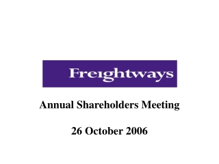 Annual Shareholders Meeting 26 October 2006