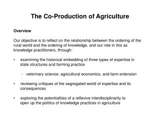 The Co-Production of Agriculture