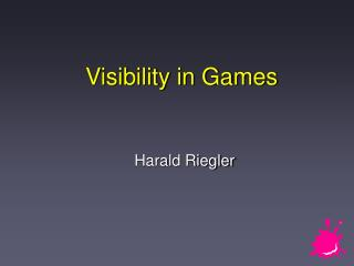 Visibility in Games