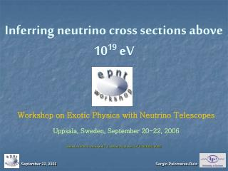 Inferring neutrino cross sections above 10 19  eV