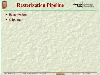 Rasterization Pipeline