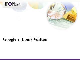 Google v.  Louis  Vuitton