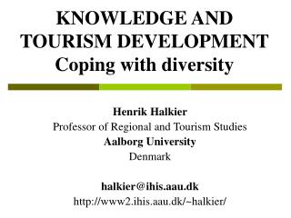 KNOWLEDGE AND TOURISM DEVELOPMENT  Coping with diversity