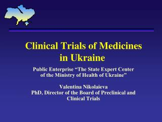 Clinical Trials of Medicines  in Ukraine