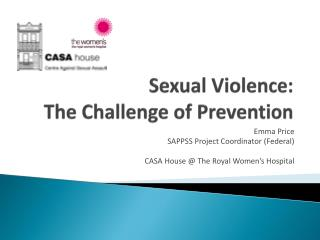 Sexual Violence:  The Challenge of Prevention
