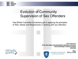 Evolution of Community Supervision of Sex Offenders