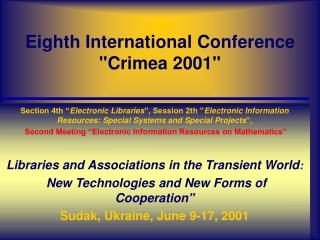 "Eighth International Conference ""Crimea 2001"""