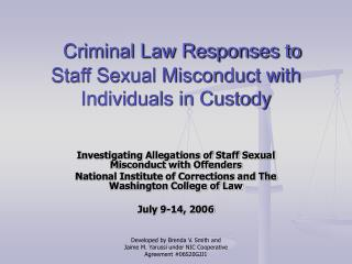 Criminal Law Responses to Staff Sexual Misconduct with Individuals in Custody