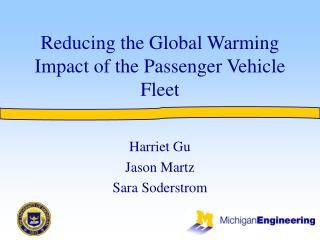 Reducing the Global Warming Impact of the Passenger Vehicle Fleet
