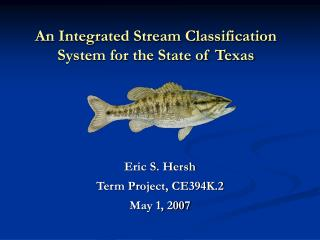 An Integrated Stream Classification System for the State of Texas