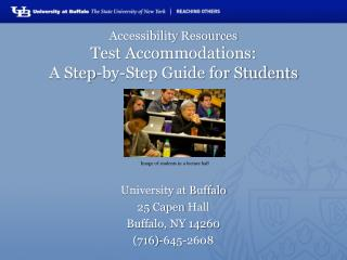 Accessibility Resources Test Accommodations:  A Step-by-Step Guide for Students