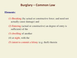 Burglary – Common Law