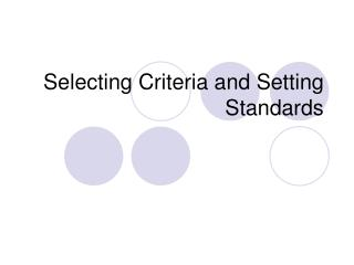 Selecting Criteria and Setting Standards