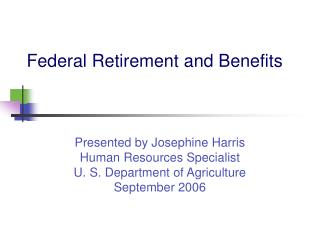 Federal Retirement and Benefits