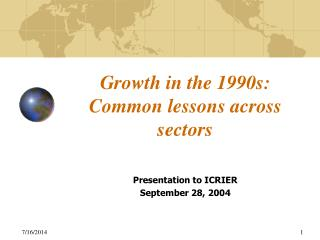 Growth in the 1990s: Common lessons across sectors