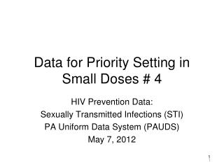 Data for Priority Setting in Small Doses # 4