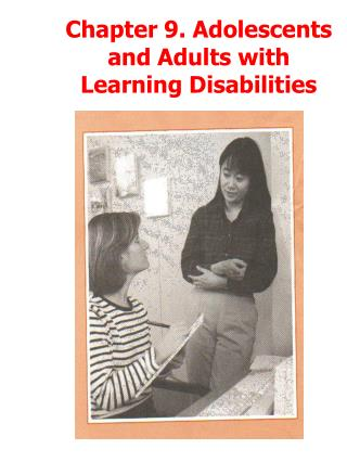 Chapter 9. Adolescents and Adults with Learning Disabilities