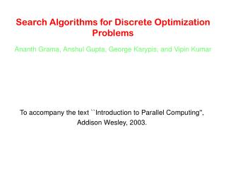 Search Algorithms for Discrete Optimization Problems