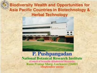 Biodiversity Wealth and Opportunities for Asia Pacific Countries in Biotechnology & Herbal Technology