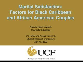 Marital Satisfaction:  Factors for Black Caribbean and African American Couples