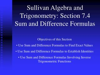 Sullivan Algebra and Trigonometry: Section 7.4 Sum and Difference Formulas