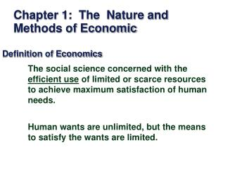 Chapter 1:  The  Nature and Methods of Economic