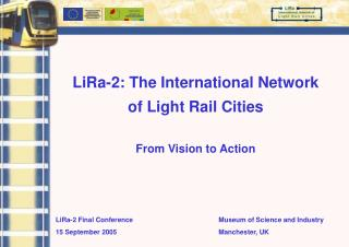 LiRa-2: The International Network  of Light Rail Cities From Vision to Action
