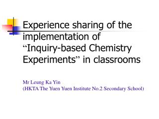 Mr Leung Ka Yin  (HKTA The Yuen Yuen Institute No.2 Secondary School)