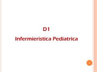 D1 Infermieristica Pediatrica