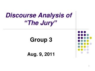 "Discourse Analysis of    ""The Jury"""