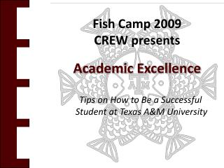 Fish Camp 2009  CREW presents