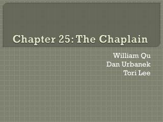 Chapter 25: The Chaplain