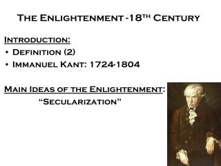 The Enlightenment -18 th  Century