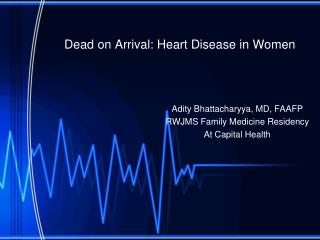 Dead on Arrival: Heart Disease in Women