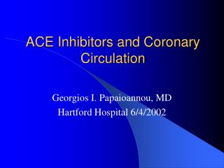 ACE Inhibitors and Coronary Circulation