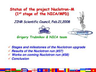 Stages and milestones of the Nuclotron upgrade Results of the Nuclotron run (#37)
