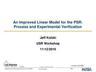 An Improved Linear Model for the PSR: Process and Experimental Verification
