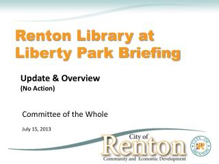 Renton Library at Liberty Park Briefing